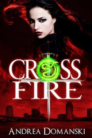 Crossfire by Andrea Domanski
