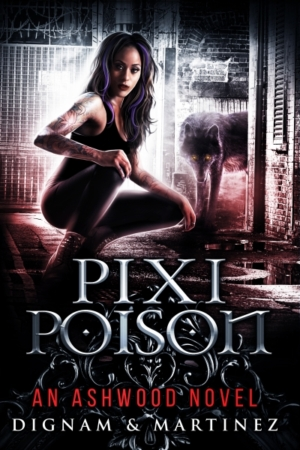 Pixi Poison by Lee Dignam & Katerina Martinez