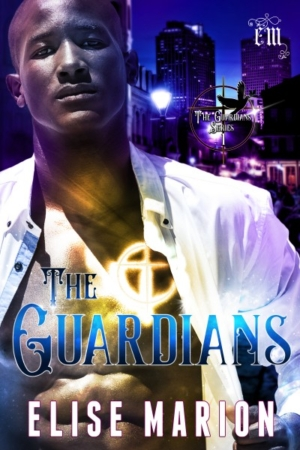 The Guardians by Elise Marion