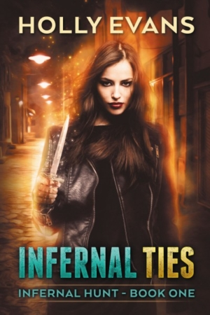 Infernal Ties by Holly Evans