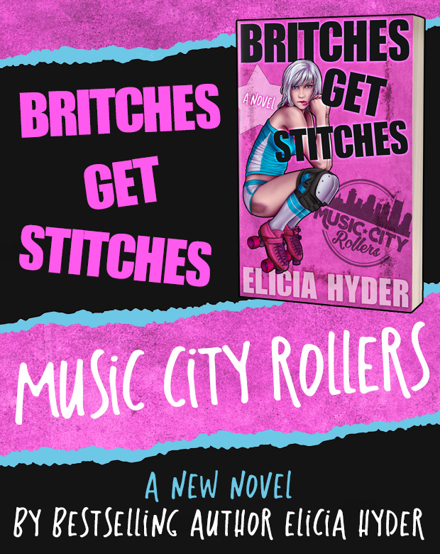 Britches Get Stitches a new novel from author Elicia Hyder