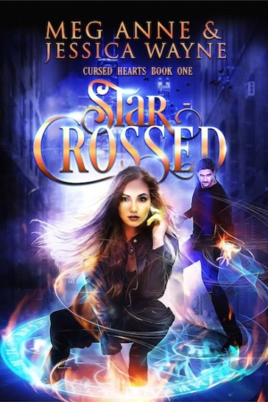 Star Crossed By Meg Anne and Jessica Wayne