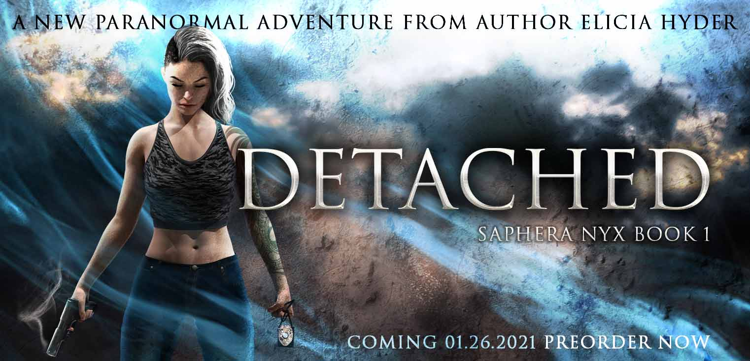 Detached, book one of a new paranormal series from author Elicia Hyder
